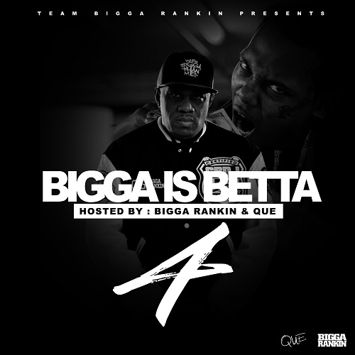 bigga-is-betta-vol-4