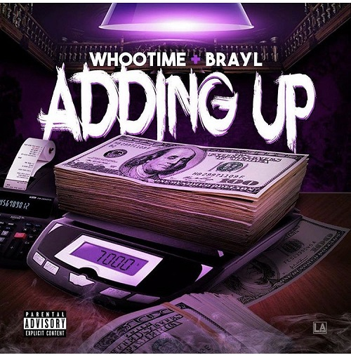 [Single] Whoodie ft. Brayl - Adding Up