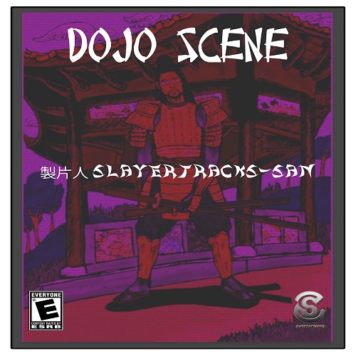 SlayerTracks – Dojo Scene [Prod.SlayerTracks] @slayertracks
