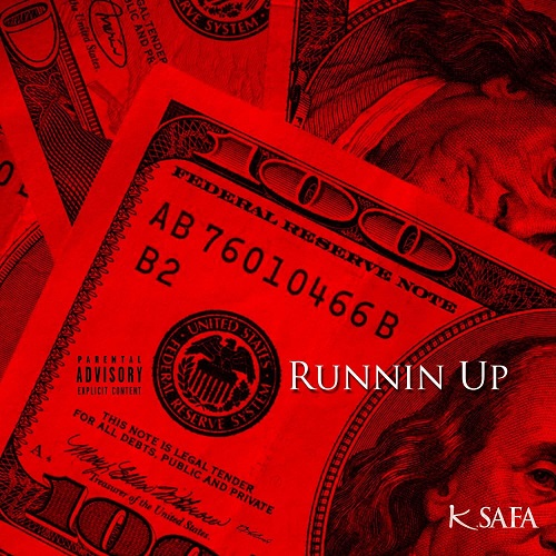 [Single] K. Safa – Runnin Up (Prod by Blasian Beats) @CutieGirlKayla