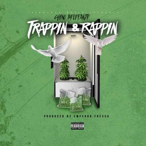 [Single] Chino Belefante – Trappin & Rappin @Chino_Belefante