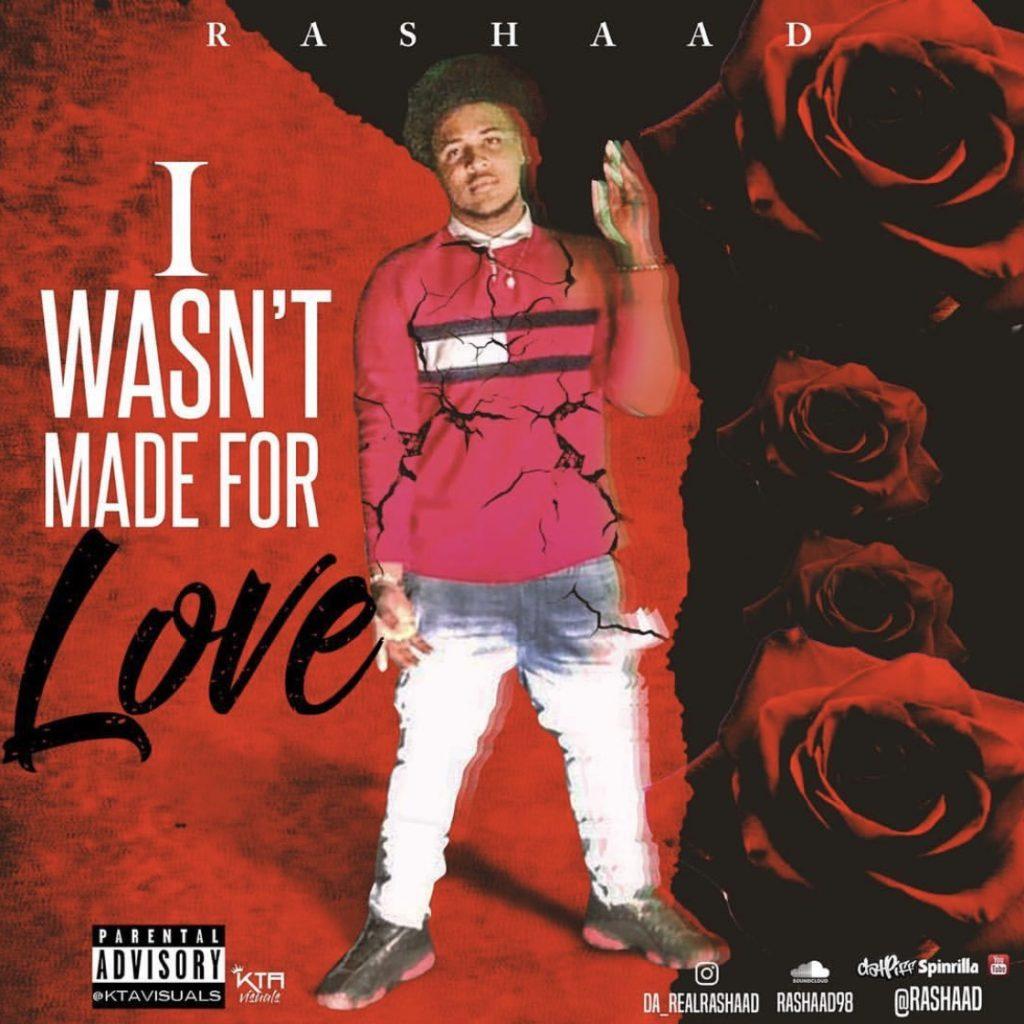 Album Rashaad -I Wasn't Made For Love @Da_RealRashaad ...