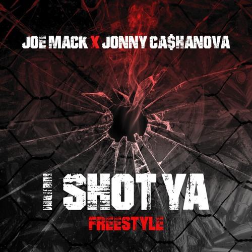 Joe Mack I Shot Ya