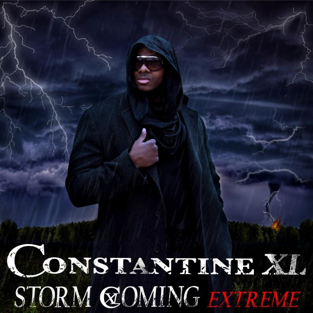 New Music Release, Storm Coming Extreme by Constantine XL