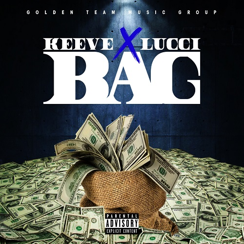 [Video] Keeve ft YFN Lucci – Bag @GoldenTeamKeeve